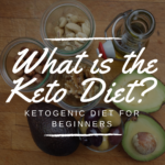 What is the Keto diet: Ketogenic Diet for beginners